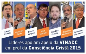 Líderes apoiam Consciência Cristã 2015